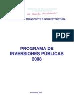 Programa de Inversiones Publicas 2008 Mti