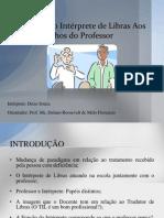 Slide-Funçao do Interprete aos Olhos do Professor