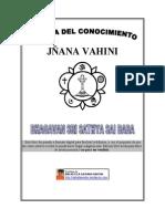 La Senda Del Conocimiento Jnana Vahini