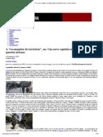 """A """"reconquista do território"""", ou_ Um novo capítulo na militarização da questão urbana _ Passa Palavra"""