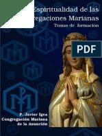 La Espiritualidad de las Congregaciones Marianas - P. Javier Igea