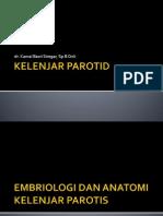 BEDAH ONKOLOGI - Kelenjar Parotis.ppt