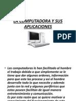 La Computadora y Sus Aplicaciones