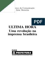 ULTIMA HORA - Uma revolução na imprensa brasileira