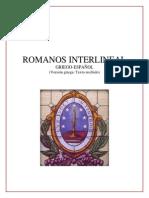 Biblia interlineal griego-español. Romanos