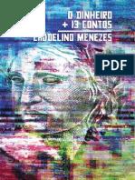 o Dinheiro 13 Contos (Versao 2) - L. Menezes