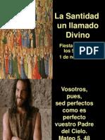La Santidad- Una Llamada de Dios.