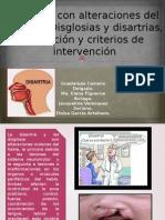 Equipo 2-ALUMNOS CON ALTERACIONES DEL HABLA II. DISGLOSIAS Y DISARTRIAS. INDENTIFICACIÓN, DETECCIÓN Y CRITERIO DE INTERVENCIÓN.