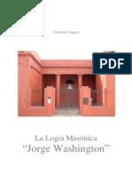 Historia de La Logia Jorge Washington