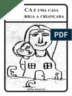 Cordel - O ECA é uma casa que abriga a criançada