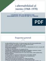 09 Alternabilidad al agotamiento (1968–1978)