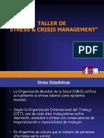 """TALLER DE """" STRESS & CRISIS MANAGEMENT"""