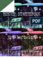 Jim Leftwich - BEGET STATESMAN