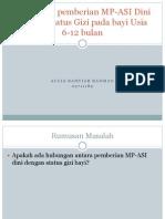 Hubungan pemberian MP-ASI Dini dengan Status Gizi pada, proposal.pptx