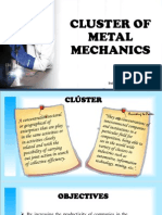 Cluster of Metal Mechanics