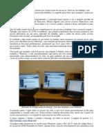 Dois Monitor e Um Teclado