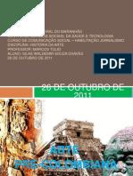 HISTÓRIA DA ARTE - ARTE-PRECOLOMBIANA - ALUNO SILAS W S CHAVES