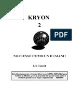 Carroll, Lee - Kryon 2.No Piense Como Un Humano