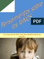 PENSAMIENTOS SOBRE LOS NIÑOS