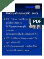History of Anamorphic Schneider