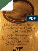Путовање по Србији 1829.- Ото Дубислав Пирх ; Путовање по Србији 1827.-Ђорђе Магарашевић