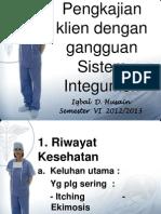 pengkajiansistemintegumen-130617090518-phpapp01.pptx