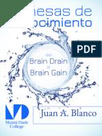 REMESAS DE CONOCIMIENTO. Del Brain Drain al Brain Gain
