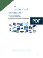 Az üres hordozó díjrendszer vizsgálata 2013