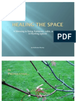 Healing the Space