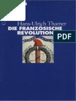 Thamer, Hans-Ulrich - Die Französische Revolution