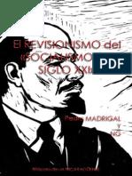 """164691594-El-Revisionismo-del-""""Socialismo-del-Siglo-XXI""""-Pedro-Jose-Madrigal-Reyes-y-NG.pdf"""