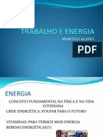 Trabalho e Energia - Dissipativa e Conservativa