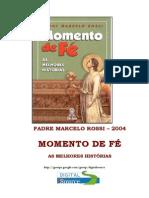 Momento de Fé - As Melhores Histórias (Padre Marcelo Rossi)
