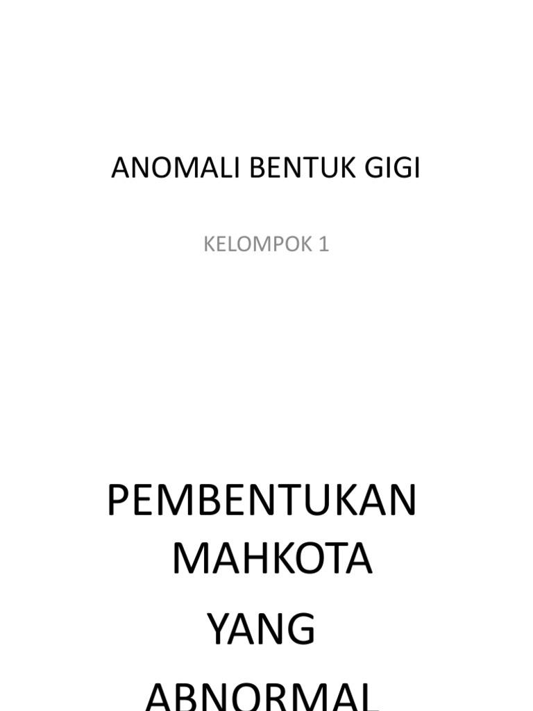 ANOMALI BENTUK GIGI.pptx 33d590bc50