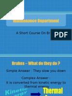 Presentation Brake