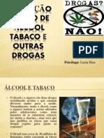 PREVENÇÃO AO USO ÁLCOOL TABACO E OUTRAS DROGAS