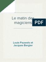 Louis Pauwels & Jacques Bergier - Le Matin Des Magiciens