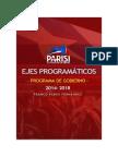 EJES PROGRAMATICOS PROGRAMA PRESIDENCIAL FRANCO PARISI FERNÁNDEZ