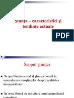 Știința - caracteristici și tendințe actuale