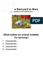 From the Barnyard to Mars