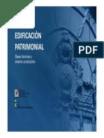 La Edificacion Patrimonial - Bases Tecnicas y Entorno Constructivo