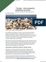 Attentats en Tunisie _ cinq suspects arrêtés, les salafistes accusés