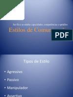 Apresentação1_estilos_de_comunicação_Objetivo_1_CP_6