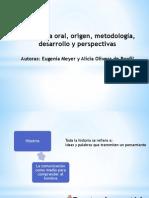 ppt La historia oral, origen, metodología, desarrollo y perspectivas