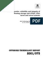 Failure Modes, Reliability & Integrity Offloating Storage Unit (FPSO, FSU) Turret & Swivel Systems.pdf