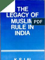 The Legacy of Muslim Rule in India
