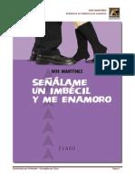 Noe Martinez-Señalame un imbecil y me enamoro