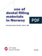 The use of dental filling materials in Norway Ik-2675 (1999)