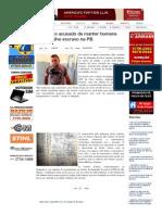 SiteBarra » NV_ Preso acusado de manter homens em trabalho escravo na PB