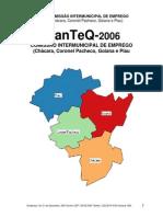 Comissão Intermunicipal de Emprego de Goianá Projeto PlanTeQ - 2006